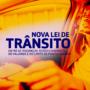 Nova Lei de Trânsito Brasileiro
